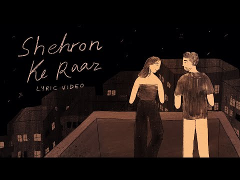 Shehron Ke Raaz - Prateek Kuhad | Official Lyric Video ✨🌃