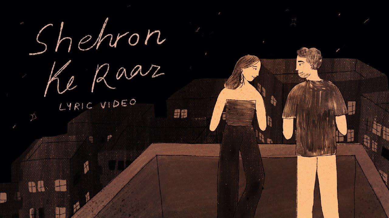 Download Shehron Ke Raaz - Prateek Kuhad   Official Lyric Video ✨🌃