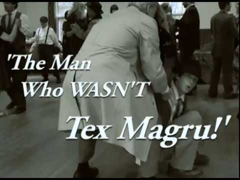 The Man Who Wasn't Tex Magru