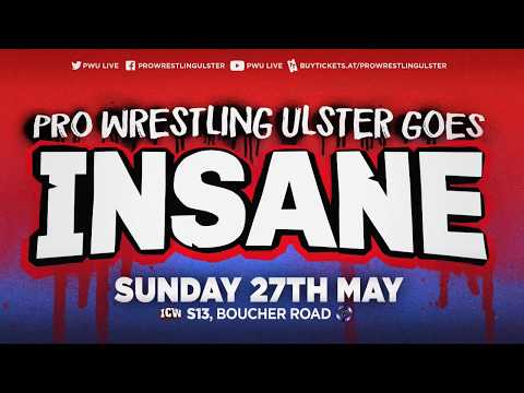 Junction 9: PWU Goes INSANE 27 May 2018
