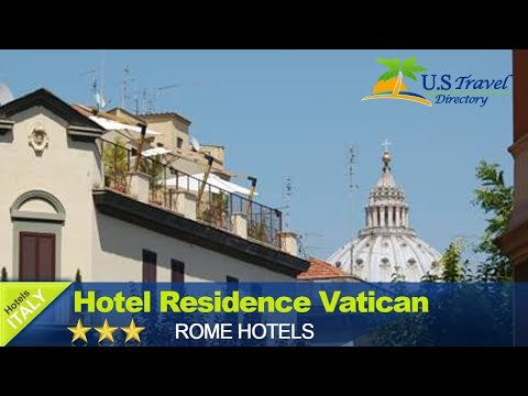 Hotel Residence Vatican Suites - Rome Hotels, Italy