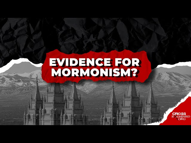 What about evidence from Mormonism?