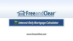 Interest Only Mortgage Calculator Video