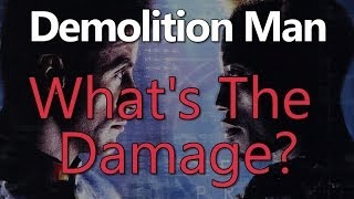 Demolition Man - What