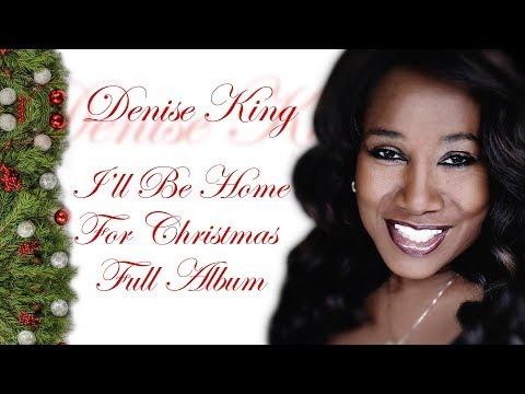 Denise King - I'll Be Home For Christmas (Full Album) Xmas Songs PLAYaudio