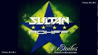 Sultan Feat Rohff - 4 Étoiles ★☆★☆ (Officiel Qualité CD) + Paroles