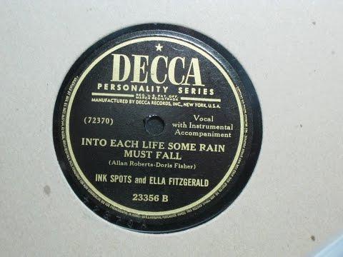 Into Each Life Some Rain Must Fall - Ink Spots And Ella Fitzgerald -  Decca Records 23356 B