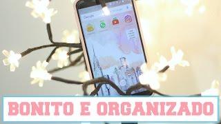 Como deixar o CELULAR bonito e organizado ♡ Android