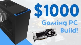 BUILD A $1000 GTX 1070 GAMING PC 2016! [1440P & 4K GAMING!]
