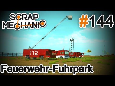 Feuerwehr-Fuhrpark - Scrap Mechanic #144 [DEUTSCH|HD]