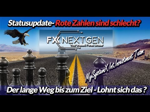 FXNextgen - die aktuelle Situation - thats real business!