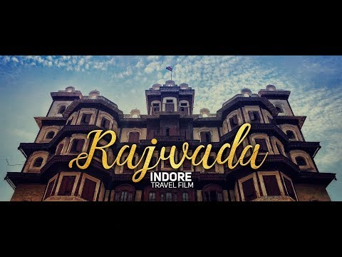 Rajwada (Indore) - Travel Film