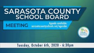 Sarasota County School Board Meeting 10 6 2020