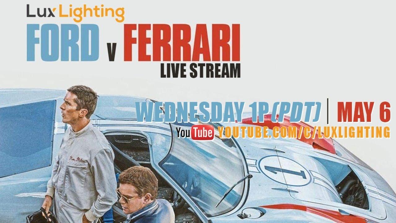 Lighting Ford V Ferrari Youtube