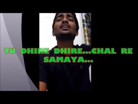 Tu Dhire Dhire Chal Re Samaya....By Ambika Muni