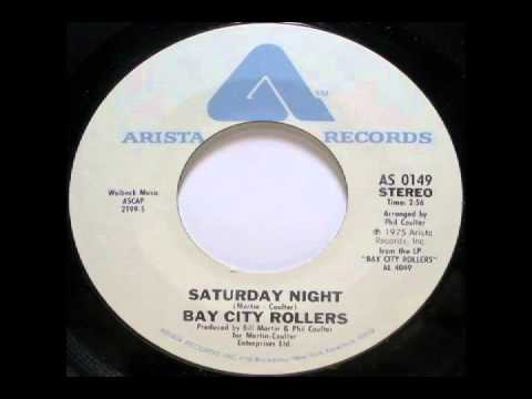 Bay City Rollers - Saturday Night (1975)