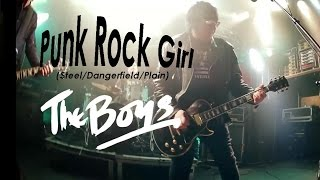 THE BOYS, PUNK ROCK GIRL (Steel/Dangerfield/Plain)