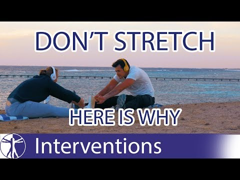 WHY STRETCHING IS A WASTE OF TIME!