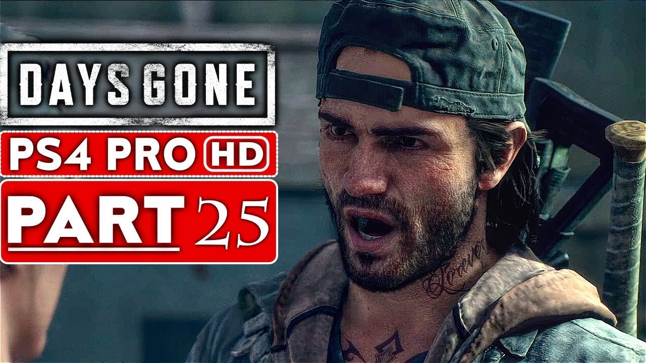 DAYS GONE Gameplay Walkthrough Part 25 [1080p HD PS4 PRO] - No Commentary