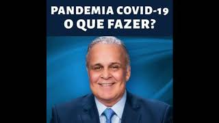 O QUE FAZER NESSA PANDEMIA DO COVID-19 ?  COMUNICADO | DR. LAIR RIBEIRO