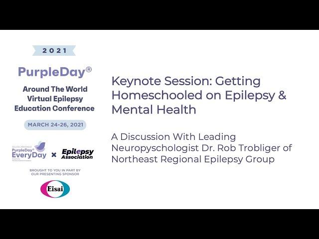 Epilepsy & Mental Health - Purple Day® Around The World 2021 Virtual Epilepsy Education Conference