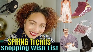 SPRING HIT LIST | 2018 Spring Trends I Love | Spring Shopping Wish List