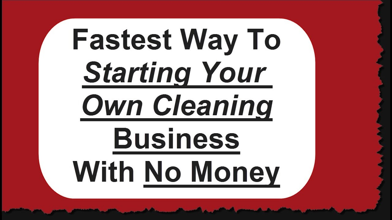 How To Start A Cleaning Business