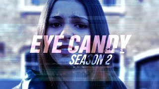 ❖ eye candy season 2; opening credits