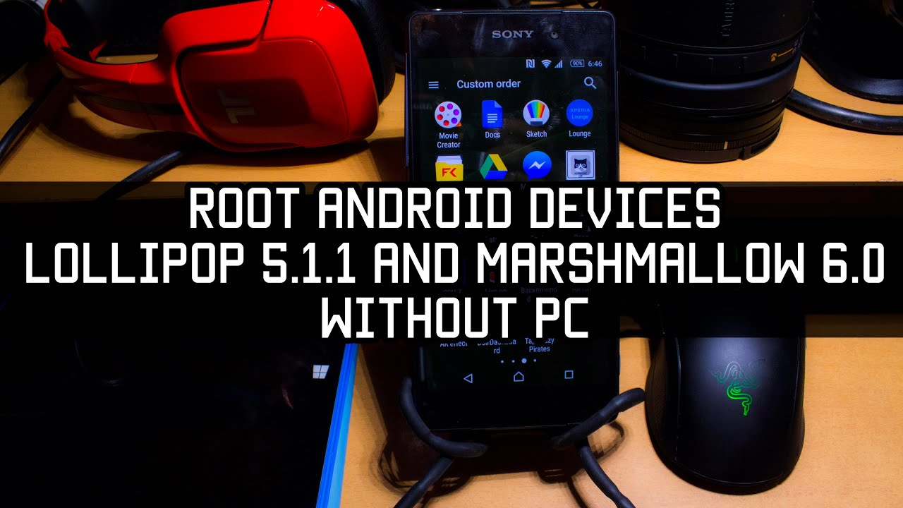 Root Android Devices wroking on Lollipop 5 1 1 and