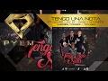 Download Tengo Una Nota - Pyem Ft. Amaro, Dani Y Magneto, Jay Ef, Andres Torres, Toyken MP3 song and Music Video