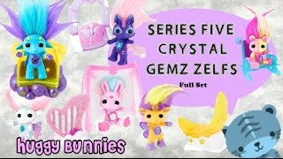 Series 5 Crystal Gemz Zelfs Complete Set ╏ Huggy Bunnies