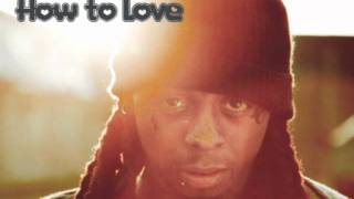"Lil Wayne - How To Love Instrumental (Prod. by Noel ""Detail"" Fisher) + Free Download"