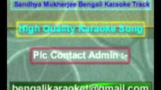 Aar Dekona Sei Madhu Name Karaoke Sandhya Mukherjee