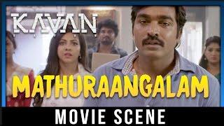 Kavan - Mathuraangalam Song | Vijay Sethupathi | T. Rajendar | Madonna Sebastian