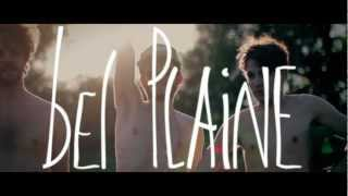 Watch Bel Plaine Please Come Down video