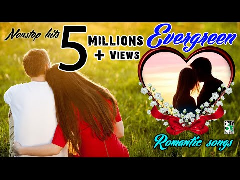 Evergreen Romantic Songs | Nonstop Audio Jukebox