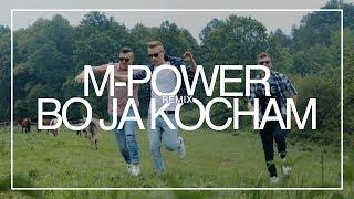 M-POWER - Bo ja kocham (HEHO & Fair Play Remix)