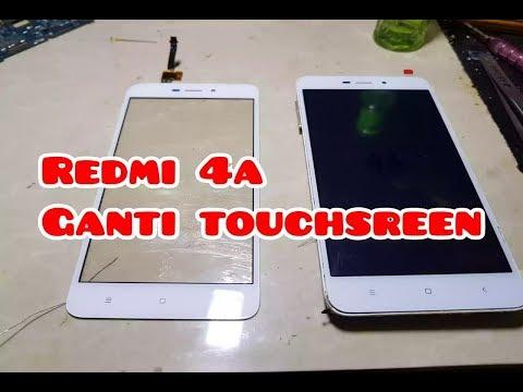Cara Ganti Layar Sentuh|| Touchscreen Xiaomi Redmi 4a