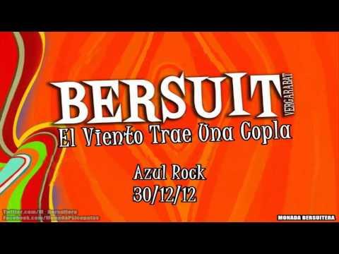 Bersuit Vergarabat - El viento trae una copla (Azul Rock 30/12/12)