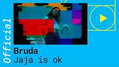 Bruda – Ja ja is ok [Official Video]