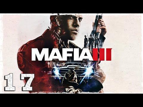 Смотреть прохождение игры Mafia 3. #17: Вискикурня.