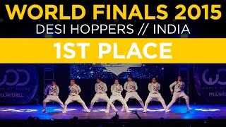 Desi Hoppers 1st Place | World of Dance Finals 2015 | #WODFINALS15