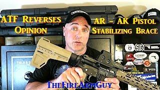 ATF Reverses Pistol Stabilizing Brace Opinion - TheFireArmGuy