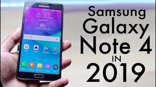 Samsung Galaxy Note 4 In 2019! (Still Worth It?) (Review)