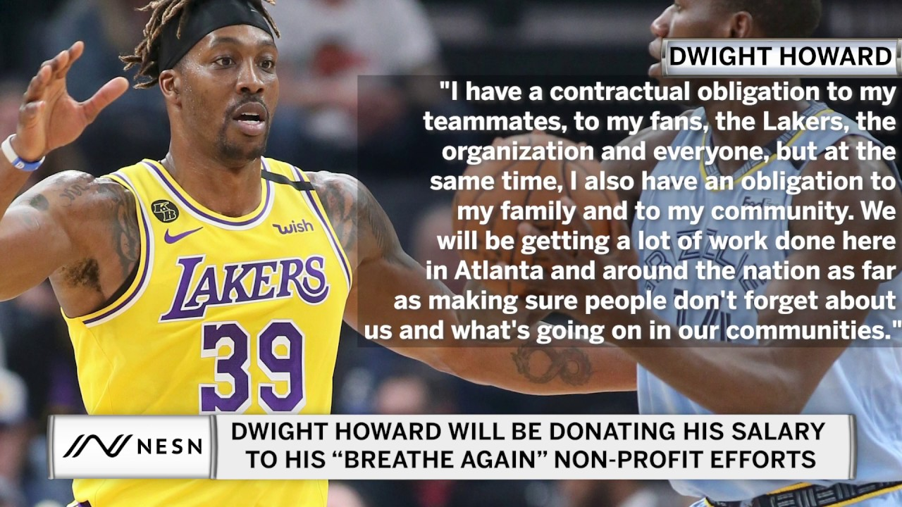 Dwight Howard Will Be Donating The Rest of His Salary After the NBA Restart