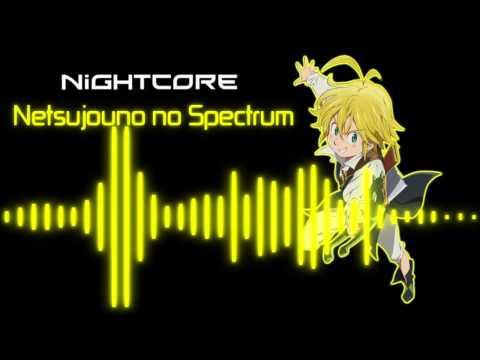 ▲Nightcore - Netsujou no Spectrum▼