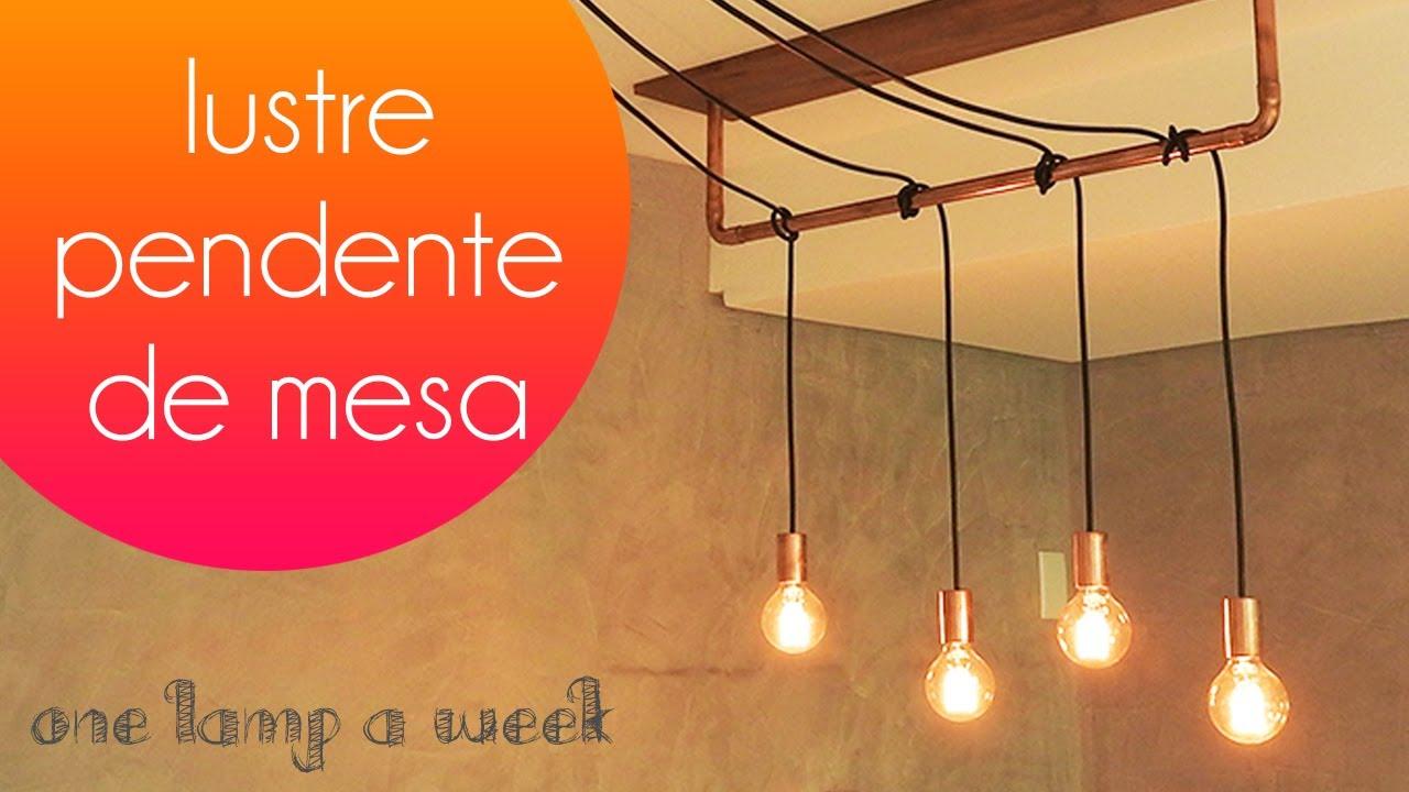Diy Lustre De Cobre E Madeira One Lamp A Week 21 Youtube