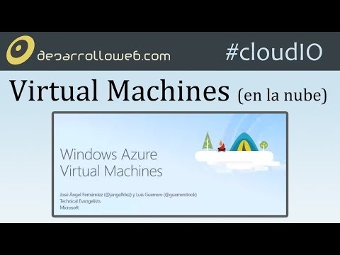 Virtual Machines #cloudIO