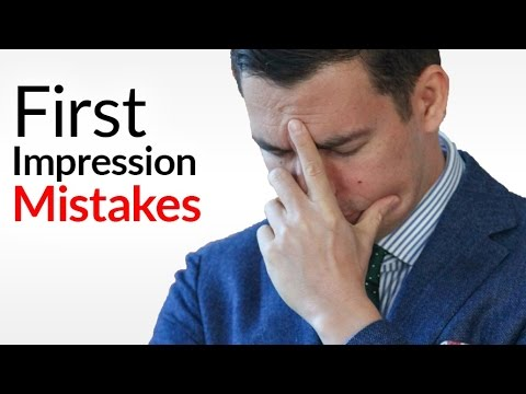 647aee09 10 First Impression Mistakes | How Not To RUIN People's Initial Opinion Of  You