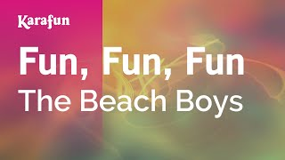 Karaoke Fun, Fun, Fun - The Beach Boys *